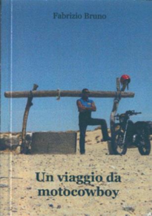 Un-Viaggio-Da-Moto-Cowboy