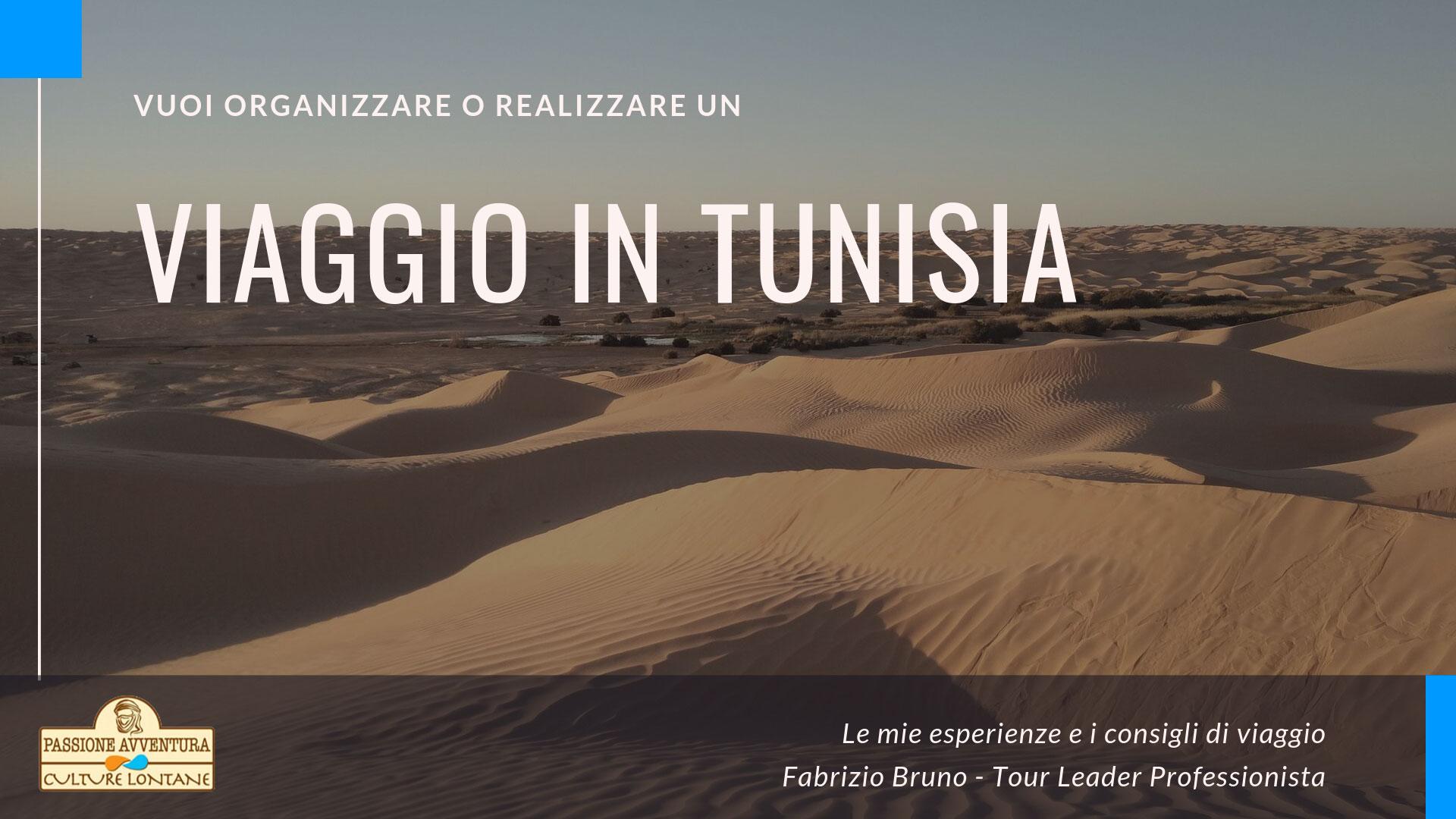 I consigli per un viaggio in Tunisia unico
