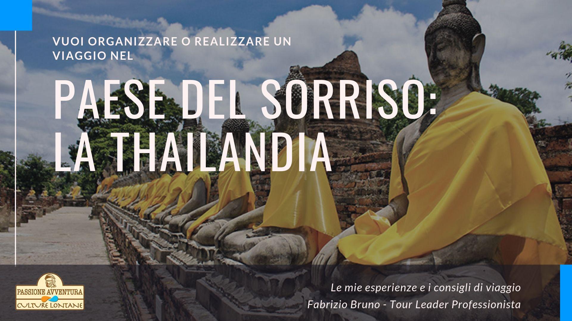 Viaggio nel Paese del Sorriso: la Thailandia
