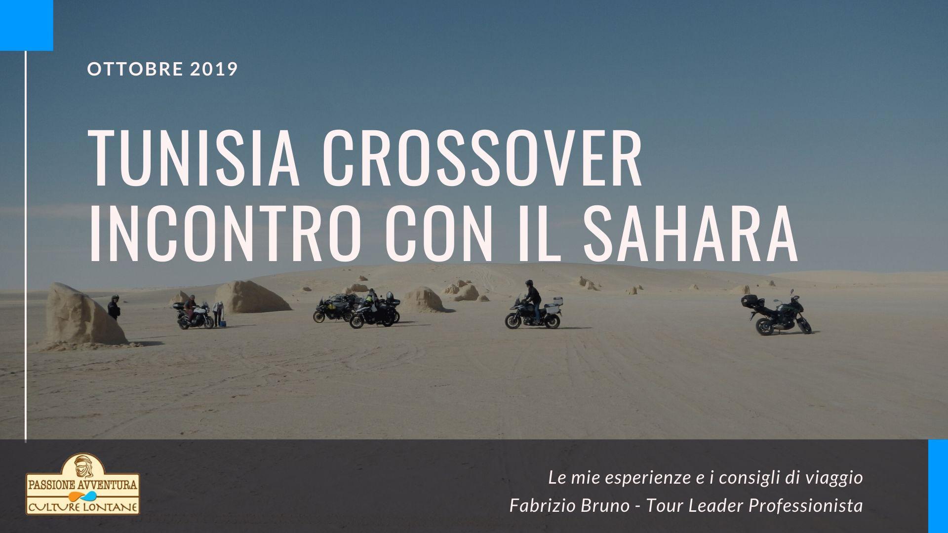 Tunisia Crossover Ottobre 2019: Incontro Con Il Sahara