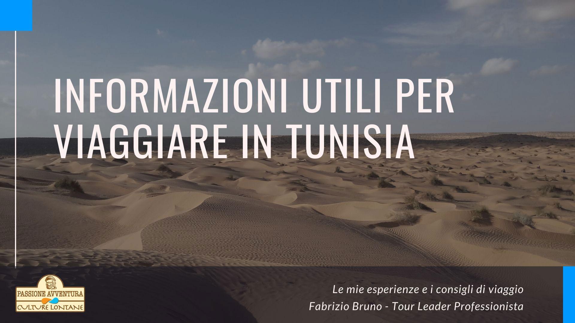 Informazioni utili per viaggiare in Tunisia